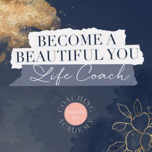Become a Beautiful You Life Coach Course